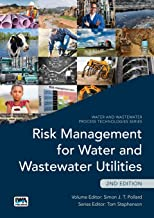 Risk Management for Water and Wastewater Utilities - Second Edition