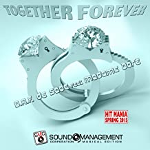 Forever Together (feat. Madame Dore) [Hit Mania Spring 2015]