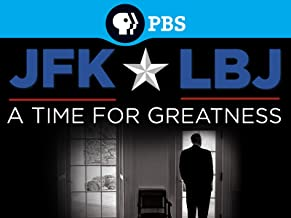 JFK and LBJ: A Time for Greatness