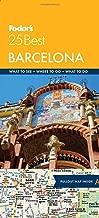 Fodor's Barcelona 25 Best (Full-color Travel Guide)