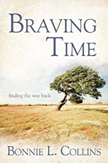Braving Time: Finding the Way Back