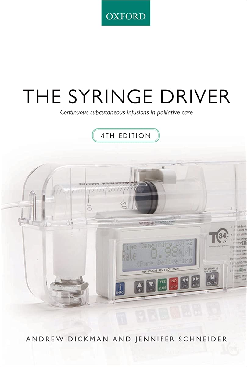 散文放牧するなんとなくThe Syringe Driver: Continuous subcutaneous infusions in palliative care (English Edition)
