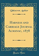 Harness and Carriage Journal Almanac, 1878 (Classic Reprint)