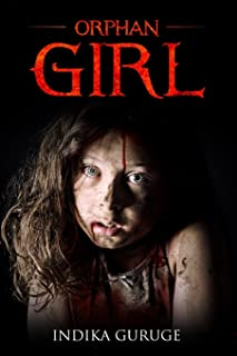 Orphan Girl: The story of an abandoned child's tragic fate as a migrant worker in Saudi Arabia. Inspired by a true story, ...