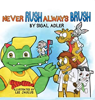 Never Rush Always Brush: Motivating Your Child to Brush Their Teeth