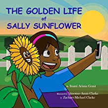 The Golden Life of Sally Sunflower (English Edition)