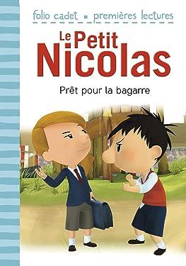 Le Petit Nicolas (Tome 6) - Prêt pour la bagarre: D'après l'oeuvre de René Goscinny et Jean-Jacques Sempé: D'après l'œuvre de René Goscinny et Jean-Jacques Sempé (French Edition)