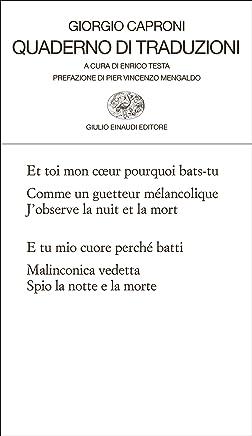 Quaderno di traduzioni (Collezione di poesia Vol. 274)