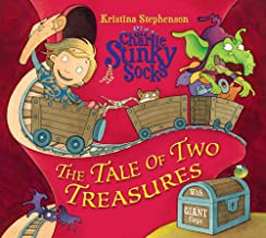 Sir Charlie Stinky Socks: The Tale of Two Treasures