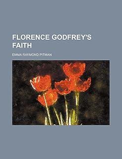 Florence Godfrey's Faith