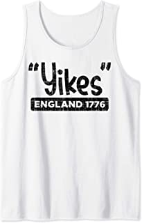 Yikes England 1776 Funny 4th Of July USA Pride Freedom Gift Tank Top