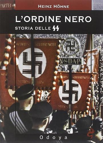 Books By Heinz Hoehne S T Villari_lordine Nero Storia Delle ...