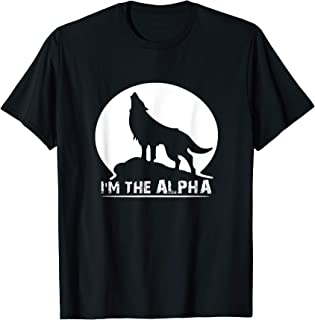 I'm The Alpha Wolf Dog Animal Great Gifts T-Shirt Unisex