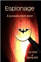Espionage: (A Juvenile Short Story)