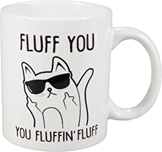 Natural art - Fluff You You Fluffin' Fluff Cat with Sunglass Middle Finger Funny Ceramic Coffee Mug Teacup 11oz White