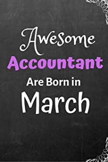 Awesome  Accountant Are Born in March: Lined notebook