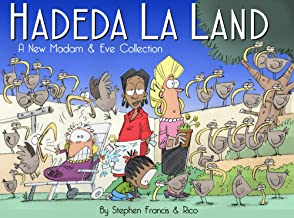 Hadeda La Land: A New Madam and Eve Collection