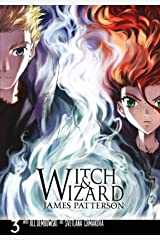 Witch & Wizard: The Manga Vol. 3 Kindle Edition
