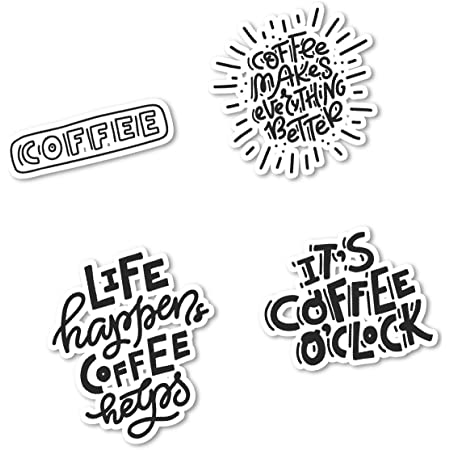 Amazon Com Coffee Quotes Funny Sticker Pack Coffee Quotes Stickers 4 Pack Laptop Stickers For Laptop Phone Tablet Vinyl Decal Sticker 4 Pack S210819 Computers Accessories