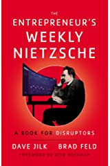 The Entrepreneur's Weekly Nietzsche: A Book for Disruptors Kindle Edition