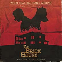When That Bad Man's Around (Music from the Motion Picture