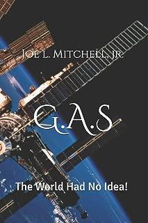 G.A.S: The World Had No Idea!