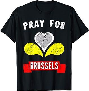 Pray for Brussels Belgium T-Shirt