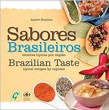 Sabores Brasileiros. Receitas Típicas por Região