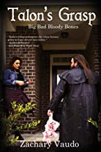 Talon's Grasp: Big Bad Bloody Bones (2)