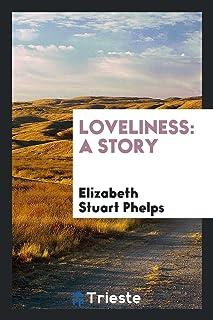 Loveliness: A Story