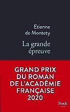 La grande épreuve - Grand prix du Roman de l'Académie française 2020