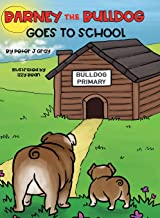 Barney the Bulldog Goes to School