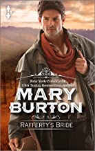 Rafferty's Bride (Harlequin Historical Series Book 632)