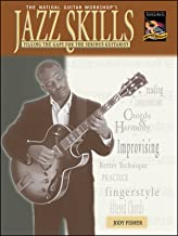Jazz Skills: Filling the Gaps for the Serious Guitarist (The National Guitar Workshop's)