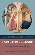 Love in Flesh and Bone: Exploring the Christmas Mystery