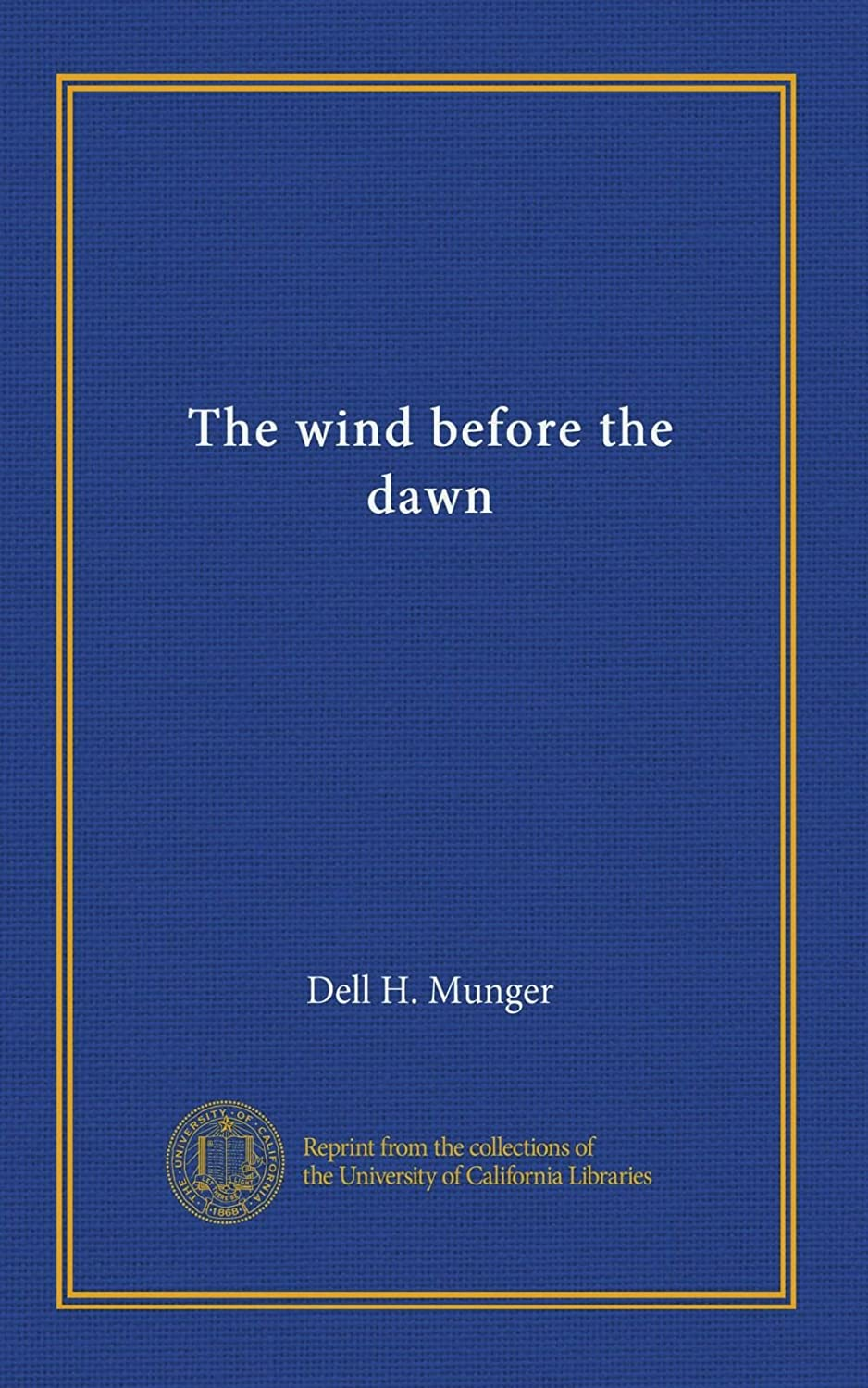 The wind before the dawn