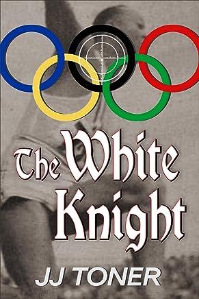 The White Knight: A Kommissar Saxon Story
