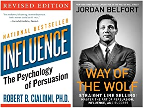 Influence: the Psychology of Persuasion + Way of the Wolf: Straight Line Selling: Master the Art of Persuasion, Influence,...