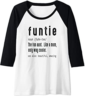 Womens Funtie Defined Fun Aunt Like A Mom Only Cooler Funny Gift Raglan Baseball Tee