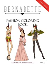 BERNADETTE Fashion Coloring Book Vol.12: Mardi Gras inspired outfits (Volume 12)