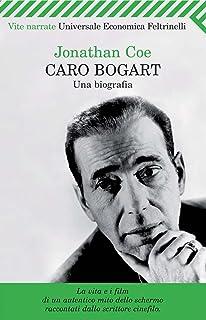 Caro Bogart (Universale economica. Vite narrate Vol. 2094) (Italian Edition)