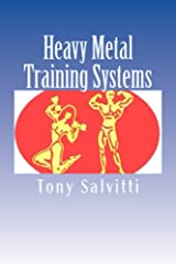 Heavy Metal Training Systems Kindle Edition