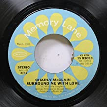 Charly McClain 45 RPM Surround Me With Love / Sleepin' With The Radio On