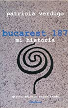 Bucarest 187 (Spanish Edition)