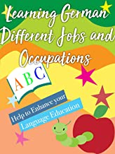 Learning German Different Jobs and Occupations Help to Enhance Language Education