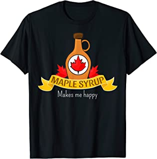 Maple Syrup Shirt for Canada, Maple Trees fans