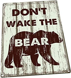 don t wake the bear sign