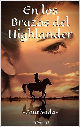 """Serie """"En los brazos del Highlander"""" (01-03) – Iris Vermeil (Rom) 71y-Uioz04L._AC_UL436_"""