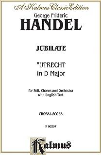Utrecht Te Deum and Jubilate 1713