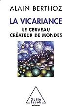 Livres Vicariance (La): Le cerveau créateur de mondes (Sciences) PDF